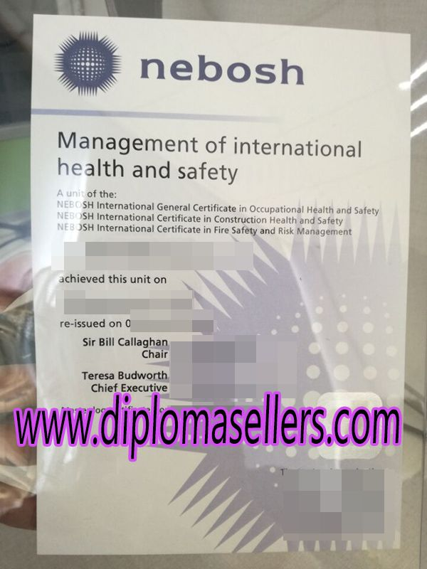 Buy Nebosh Certificate In Management Of International Health And Safety A Degree Diploma Fake Where To