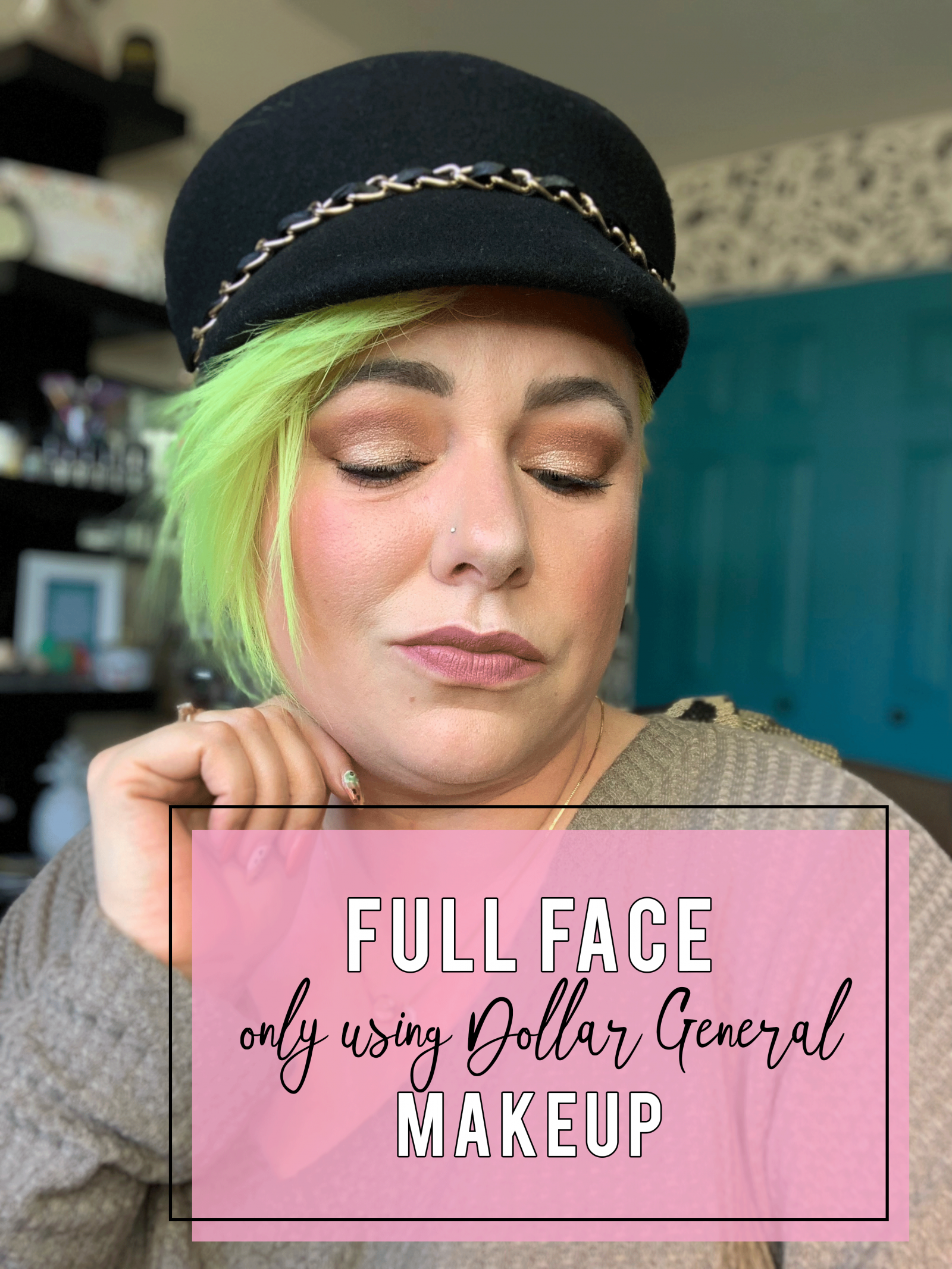 Full Face of Makeup Using Only Dollar General Believe