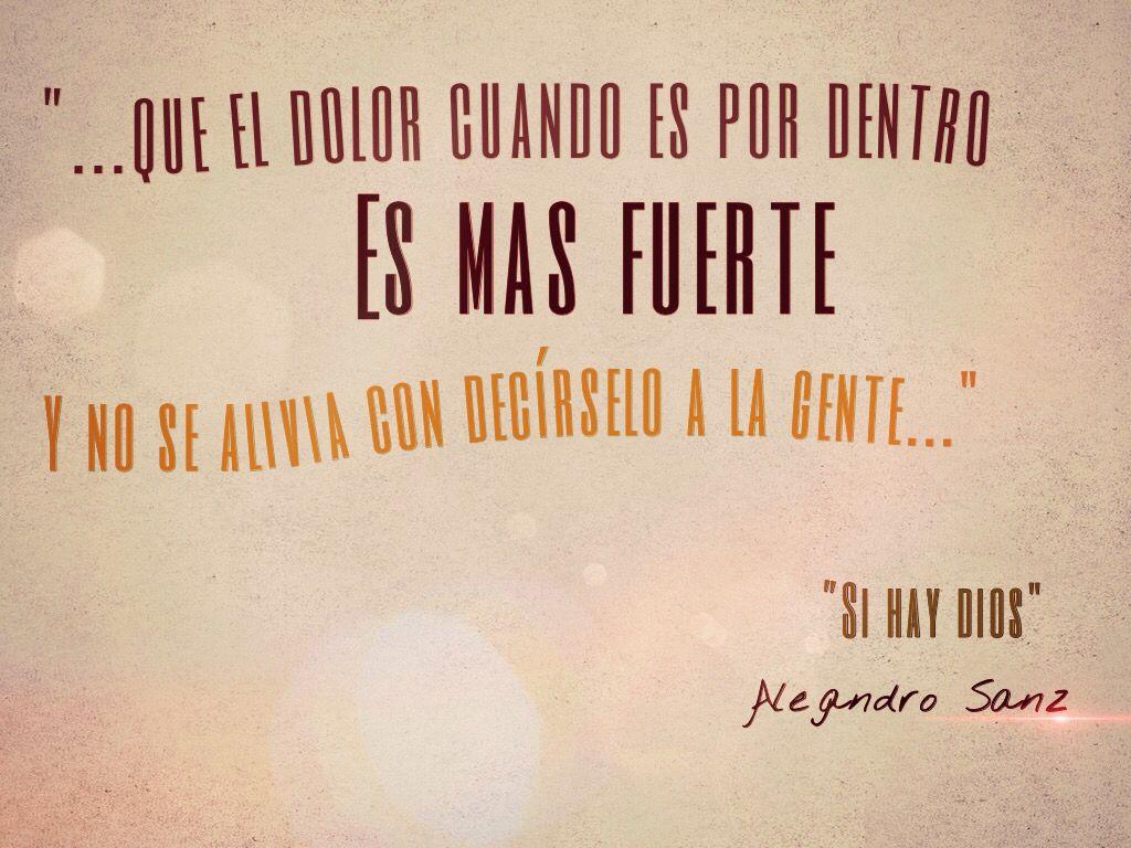 Podras Porque Eres Tu Frases Alejandro Sanz Frases Inspiradoras
