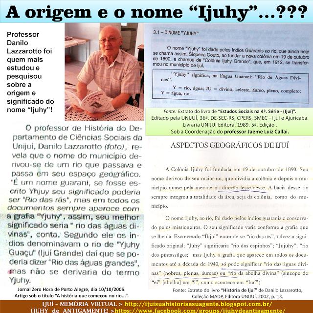 """IJUÍ - RS - Memória Virtual: A origem e o nome """"Ijuhy""""..... ???? De Colônia a m..."""