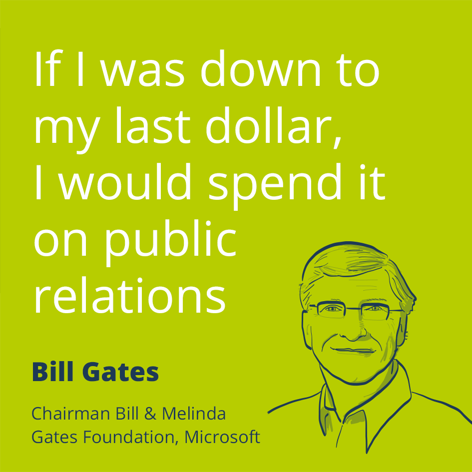 public relations quote prezly com public relations an inspirational quote a day keeps the doubt away billgates billgatesquotes