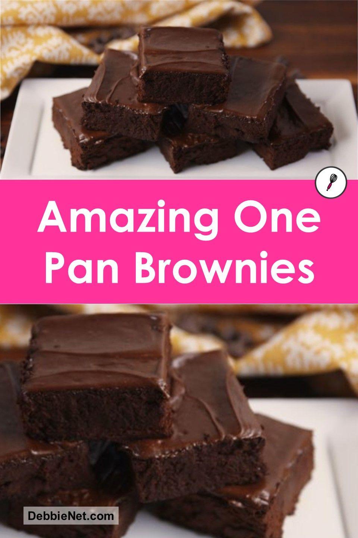 Amazing One Pan Brownies Recipe Best Brownies Homemade