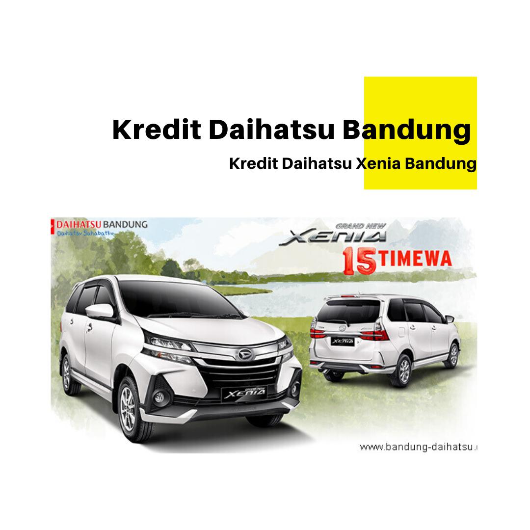 Kredit Daihatsu Xenia Bandung 2020 Daihatsu Pengikut