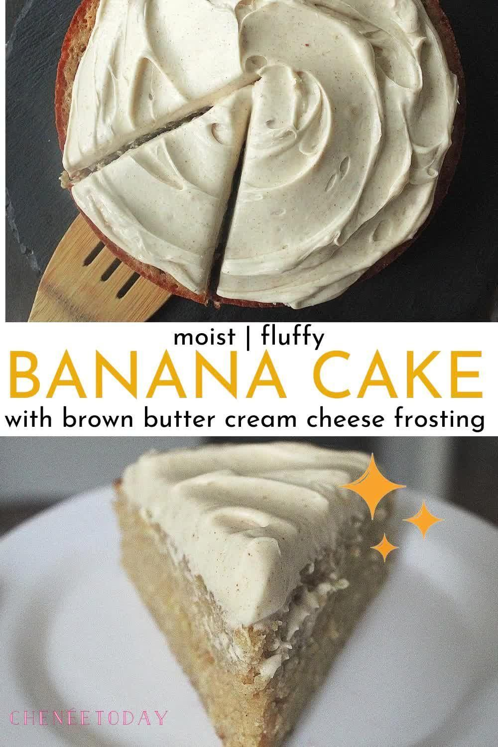 Banana Cake with Brown Butter Cream Cheese Frosting | Chenée Today