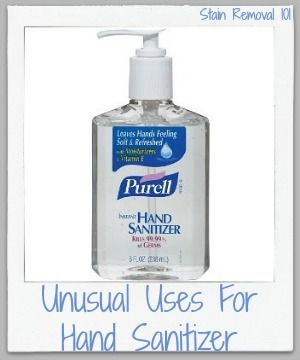 Unusual Uses For Hand Sanitizer Around Your Home Hand Sanitizer