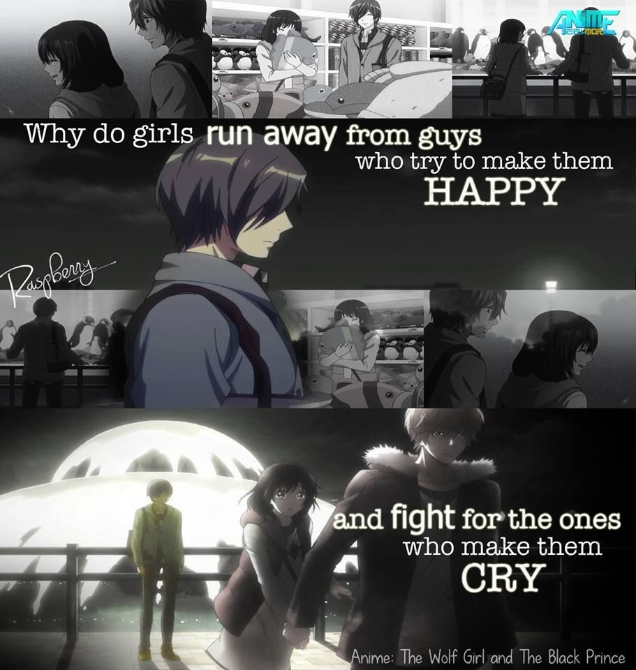 O O I Don T Know Why Anime The Wolf Girl And The Black Prince Wolf Girl Picture Quotes Girl Running