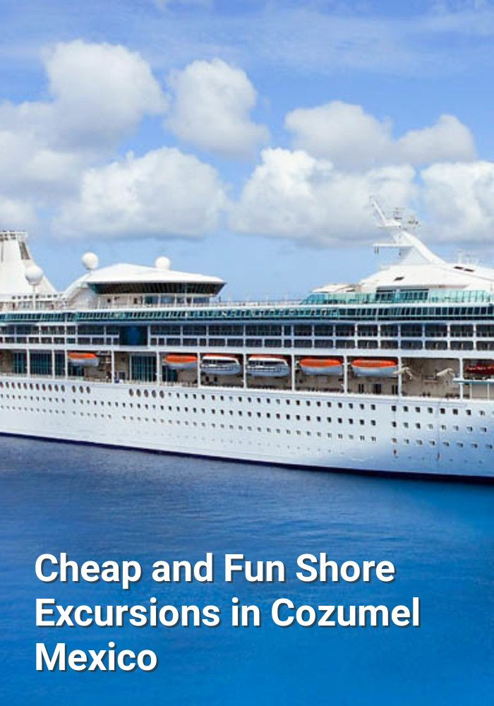 Cheap Alternative Cruise Shore Excursions In Cozumel Mexico On