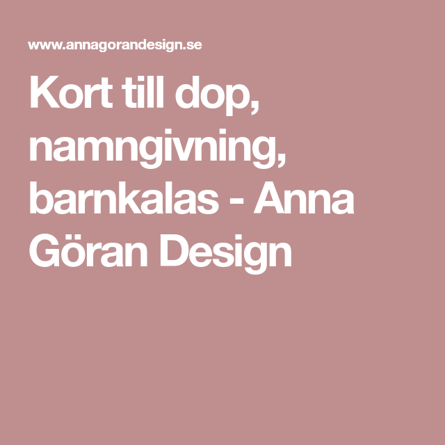 Kort till dop, namngivning, barnkalas - Anna Göran Design