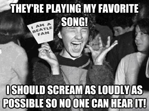 This Is Why Concerts Don T Make Sense To Me Beatles Fans Girl Logic The Beatles