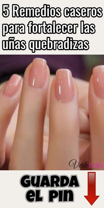 5 Remedios Caseros Para Fortalecer Las Uñas Quebradizas Natural Nail Care Brittle Nails Nail Care