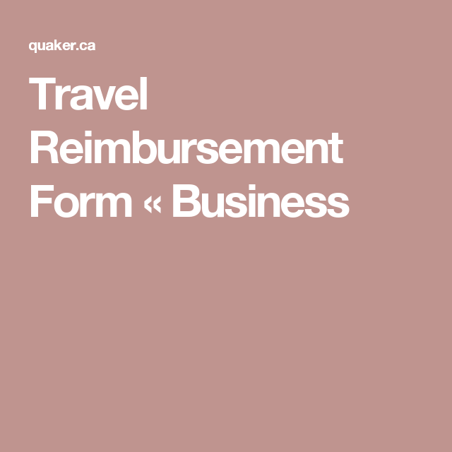 Travel Reimbursement Form  Business  Quaker Docs
