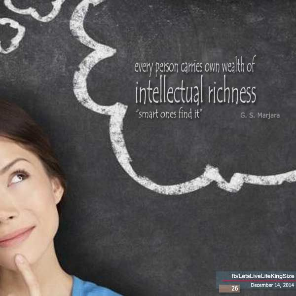 Everyone possess wealth of #intellectual richness