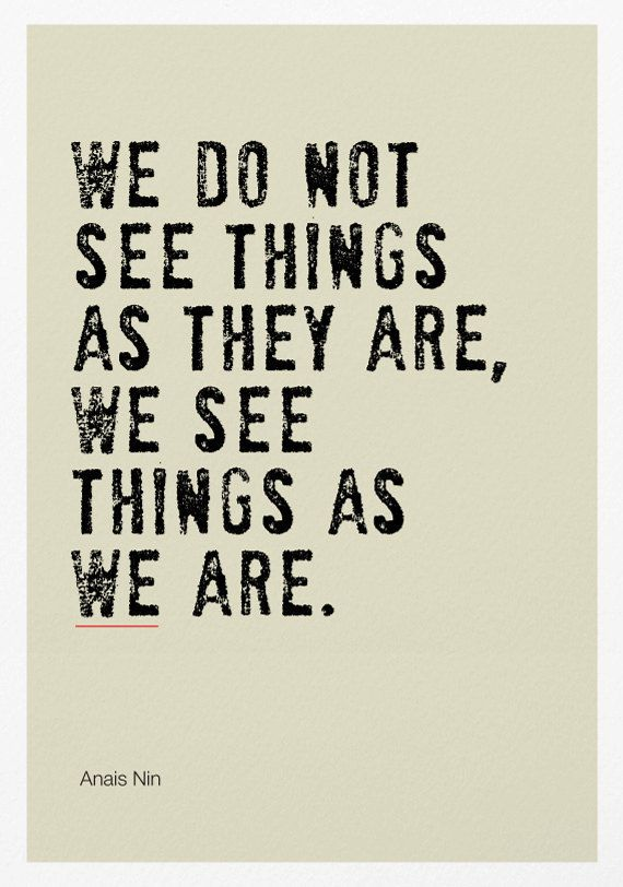 We See Things As We Are Poster Print / Inspirational Quote | Etsy