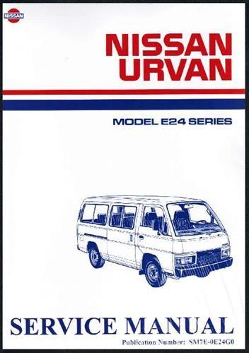 Nissan Caravan E24 Service Manual 2 Nissan Caravan Manual
