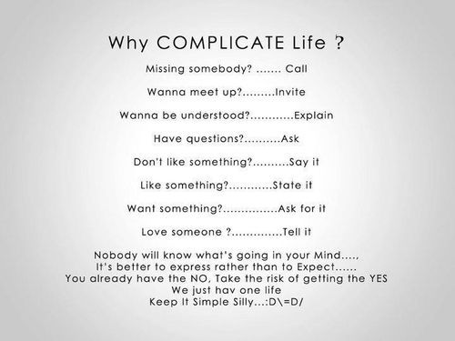 Complicated Why Complicate Life Quotes Words