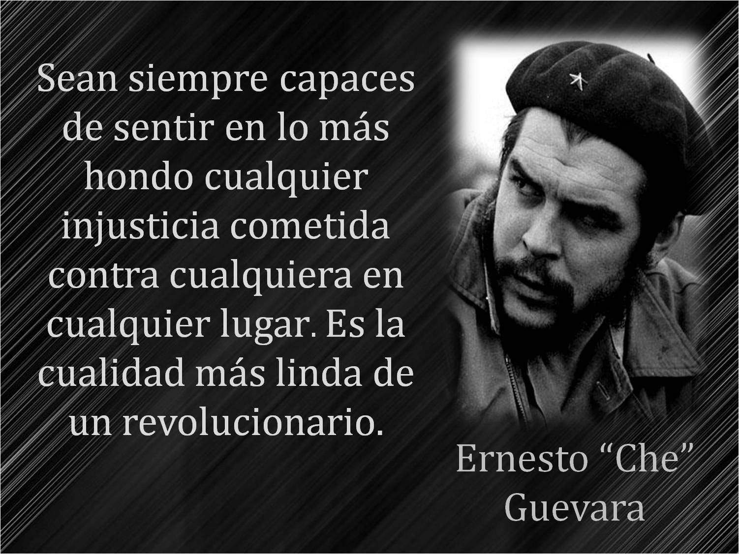Luchar Contra La Injusticia Che Guevara Frases De