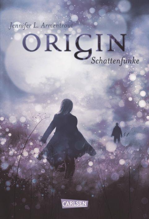 Obsidian, Band 4: Origin. Schattenfunke - Jennifer L. Armentrout - Hardcover   CARLSEN Verlag