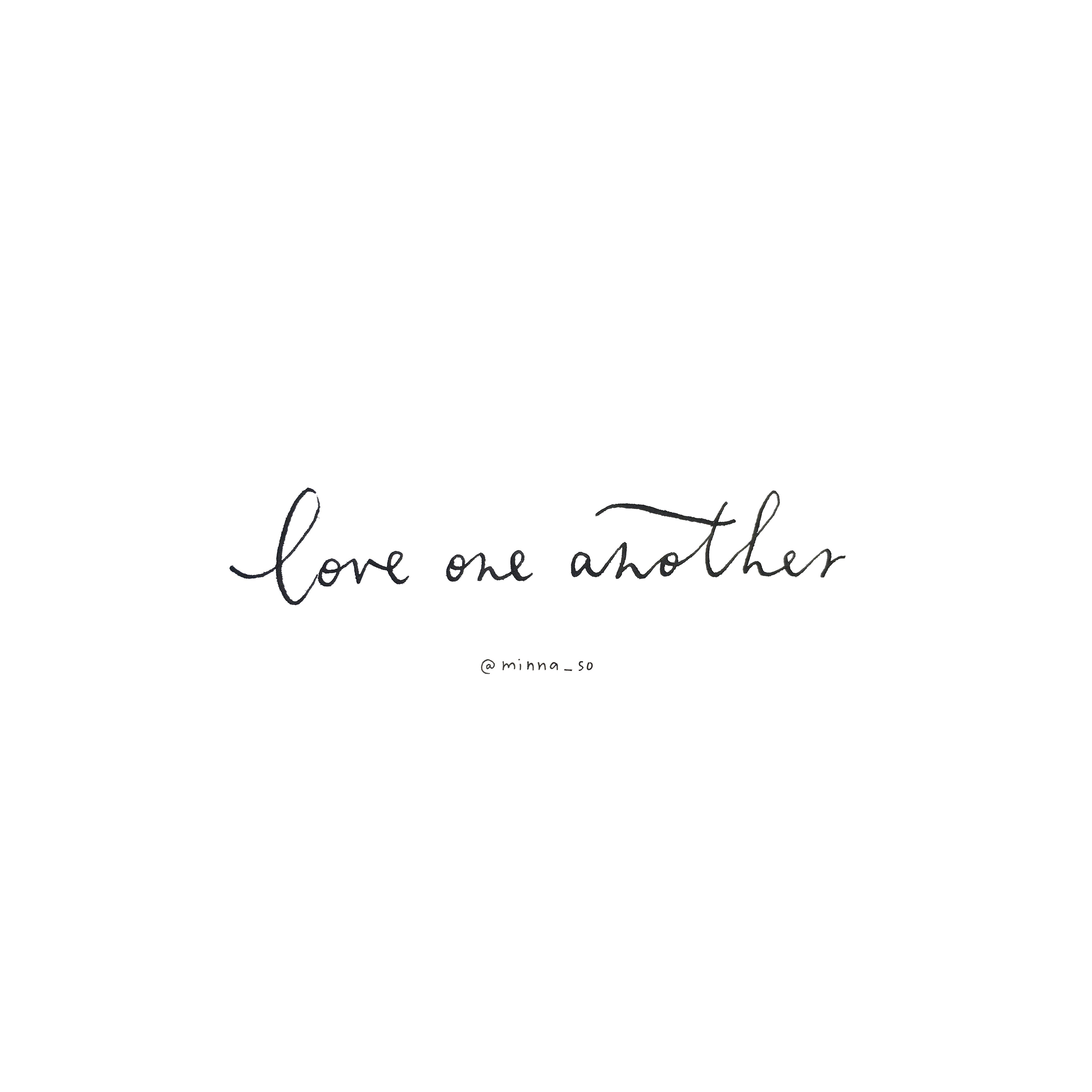 minna may. love one another.  Cool words, Pretty words, Words