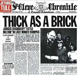 Jethro Tull - Thick as a Brick  ... (Pochette ♥)