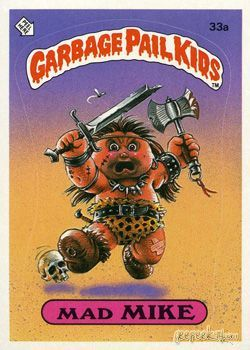 Garbage Pail Kids On Pinterest Trading Cards Cards And Originals Garbage Pail Kids Cards Garbage Pail Kids Kids Series