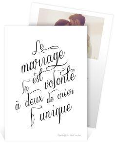 faire part mariage romantique avec cette belle citation le mariage est la volont deux de. Black Bedroom Furniture Sets. Home Design Ideas