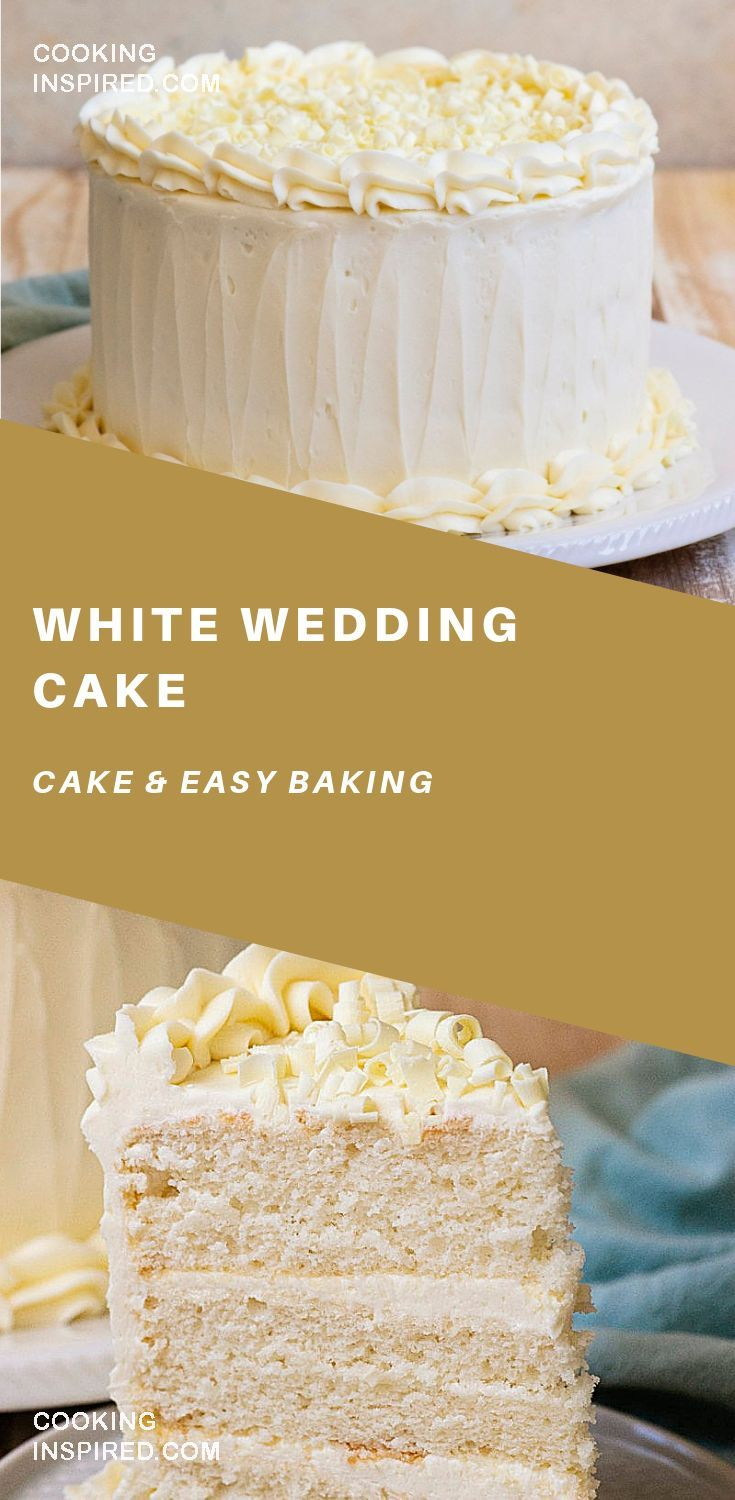 Super simple recipe for White Wedding Cake! Simple ingredients and delicious taste. #cake #baking #desserts #dessertfoodrecipes #sweets #glutenfree