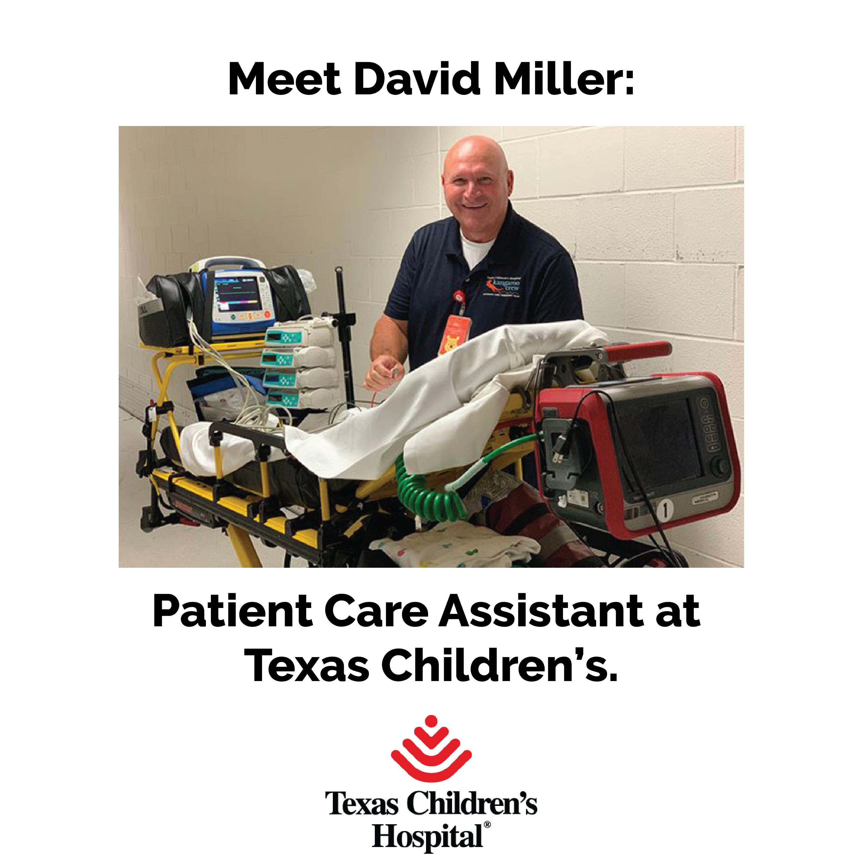 Patient Care Assistant David Miller has been an excellent