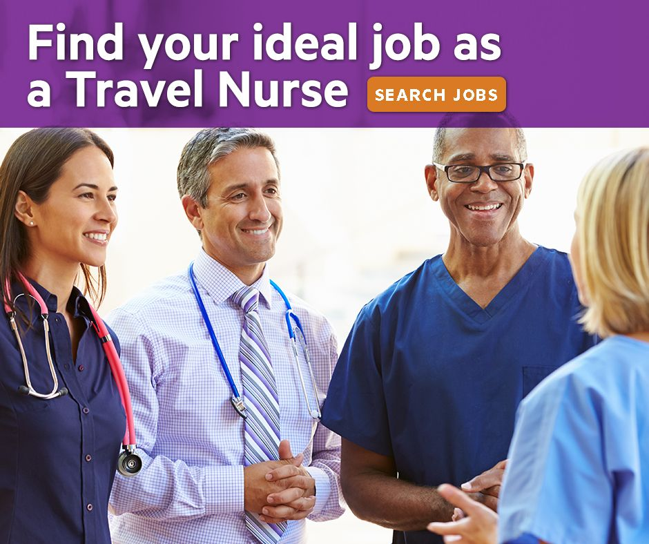 Joboftheweek Find Your Ideal Job As A Travel Nurse We Ll Help You Find The Job That S Right For You We Offer Weekly Pay Awar With Images Nursing Jobs Travel Nurse Jobs