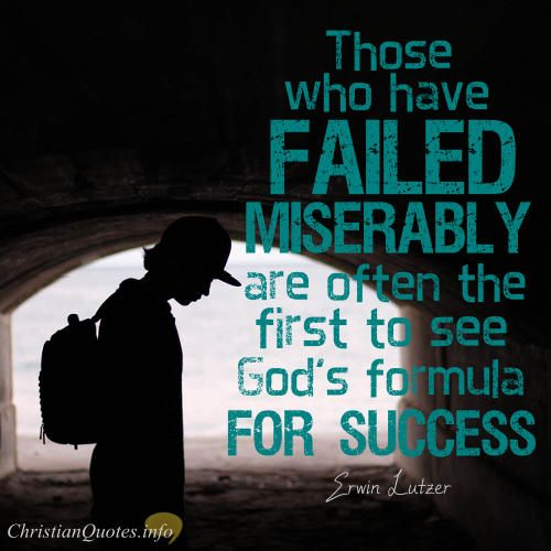 Inspirational Quotes About Failure: 3 Ways That Failure Show Us God's