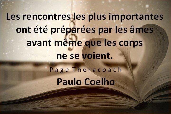 Rencontres Paulo Coelho Citation Rencontre Citation Et