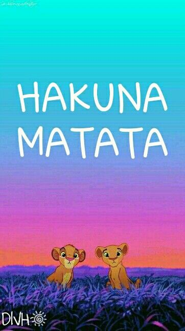 HAKUNA MATATA DIVH | Disney Wallpaper | Pinterest | Hakuna ...