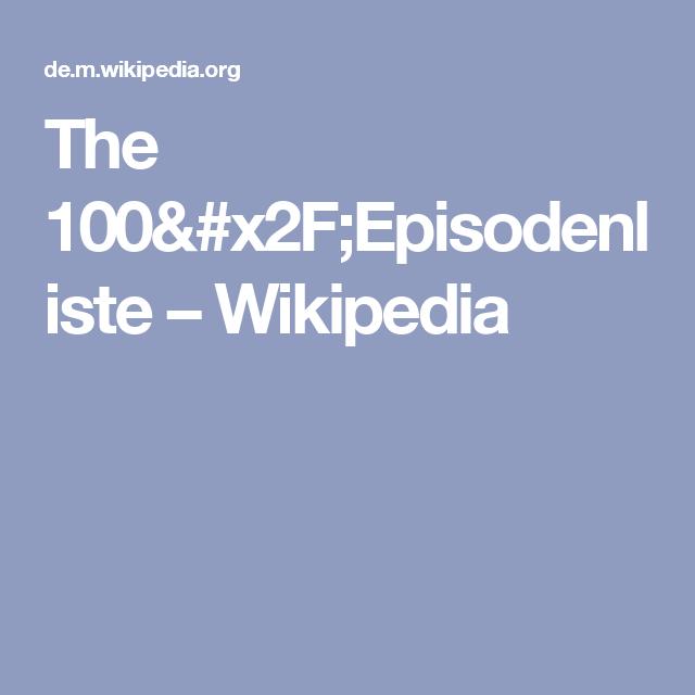 The 100 Episodenliste