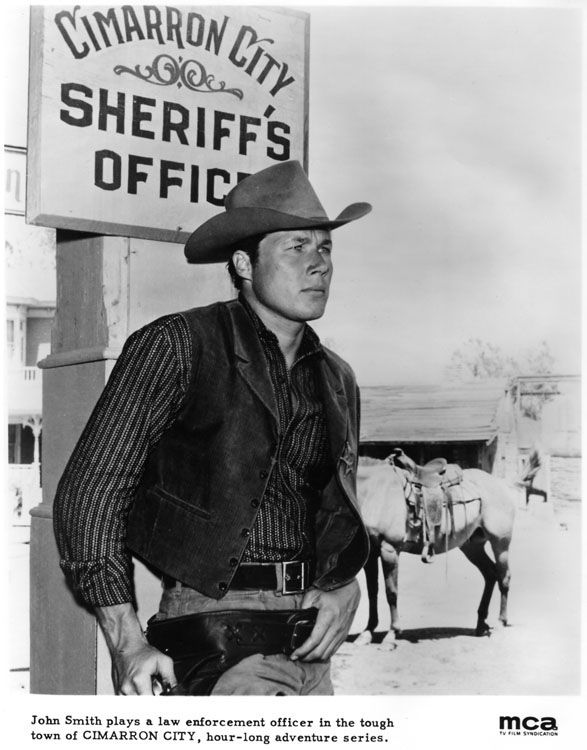 John Smith (March 3, 1931 - January 25, 1995) was an American actor remembered in particular for his leading roles in two NBC western television series, Cimarron City and Laramie.