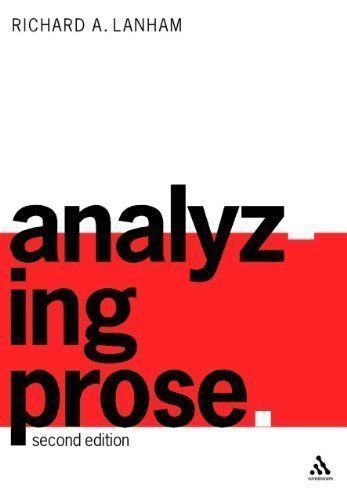 Analyzing Prose 2nd Second Revised Edition By Richard A Lanham