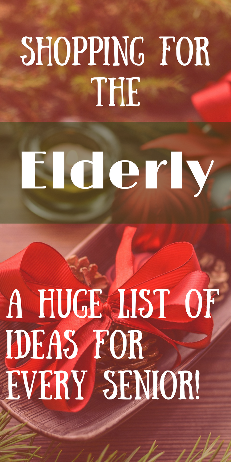 What to Buy the Elderly For Christmas (and other holidays). A list ...