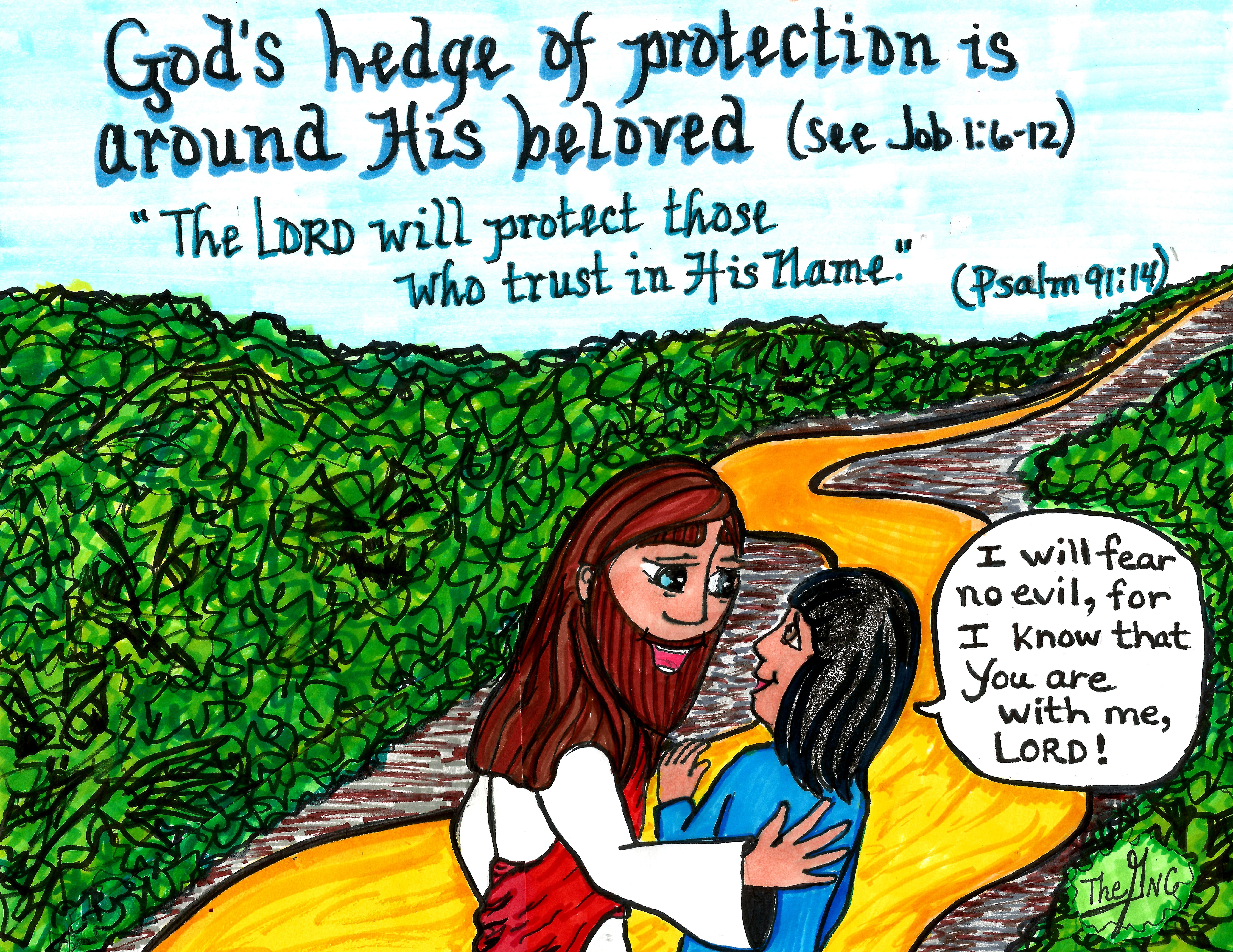 God S Hedge Of Protection A Free Printable Coloring Sheet Of This Picture And Many More Is Available O Bible Psalms Good Good Father Inspirational Posters