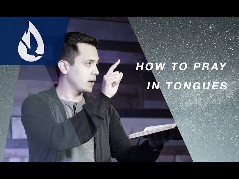 How to Pray in Tongues - YouTube | Praying in the spirit