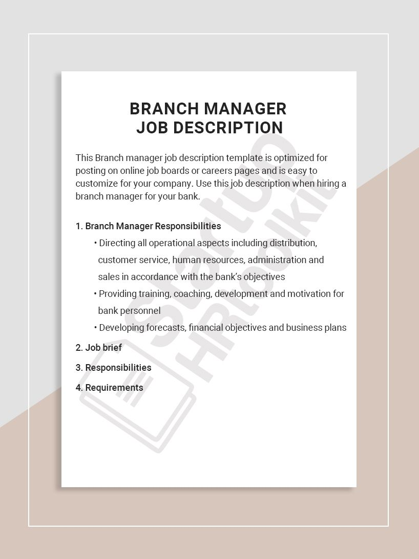 This Branch manager job description template is optimized