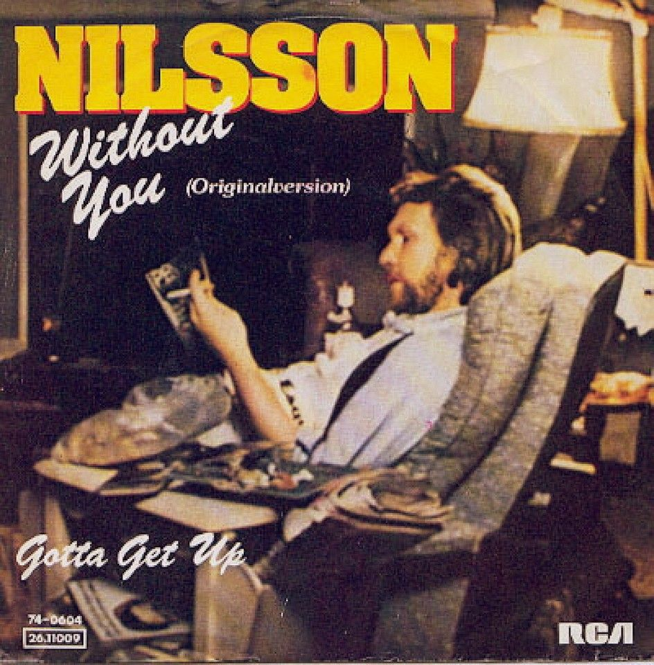 Harry Nilsson Without You No, I can't this
