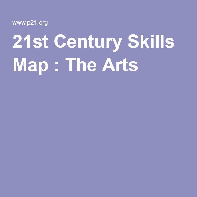 St Century Skills Map The Arts St Century Skills - P21 world languages skills map