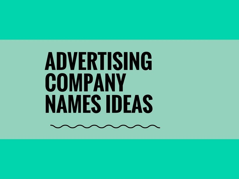 574 Catchy Advertising Company Name Ideas Video Infographic
