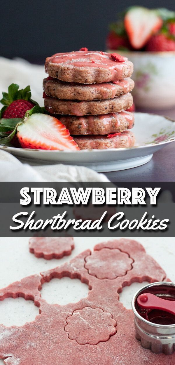 Strawberry Shortbread Cookies These Strawberry Shortbread Cookies are full of strawberry flavor thanks to the freeze dried strawberry in the cookie dough Dressed up with...