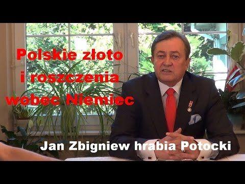 Polskie złoto i roszczenia wobec Niemiec - Jan Zbigniew hrabia Potocki