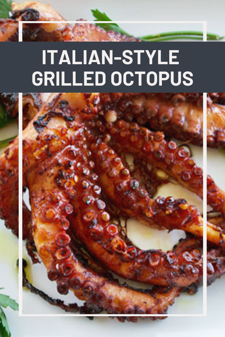 ItalianStyle Grilled Octopus is part of food-recipes - Octopus is first tenderized, then lightly grilled and dressed with lemon and olive oil
