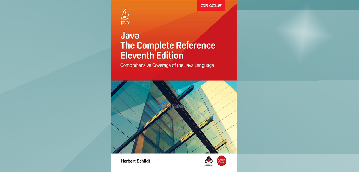 Java: The Complete Reference 11th Edition | Reference. Java. Programming tools