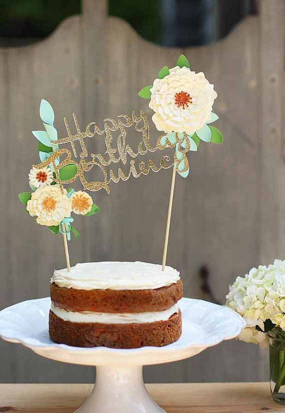 Custom Happy Birthday Floral Cake Topper By ModernBlooms On Etsy