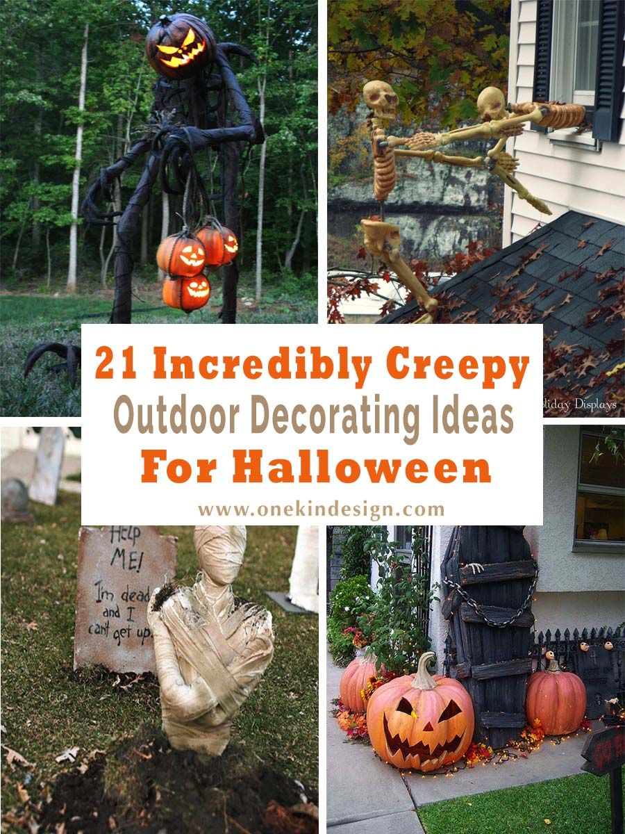 21 Incredibly Creepy Outdoor Decorating Ideas For Halloween Easy Halloween Decorations Halloween Yard Decorations Halloween Outdoor Decorations
