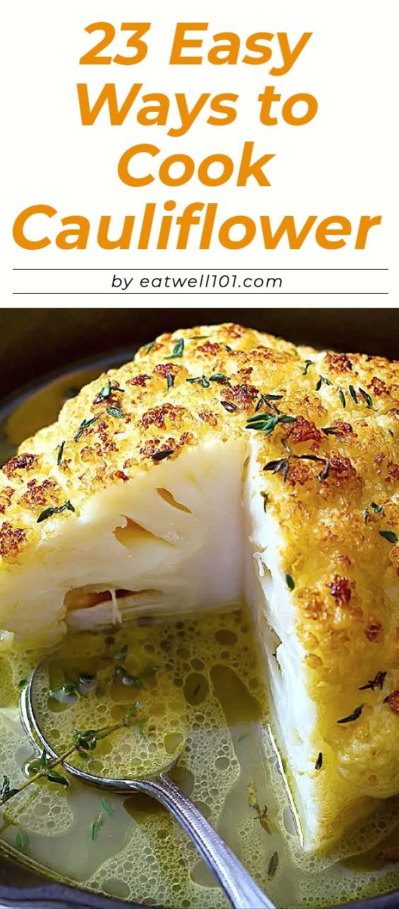 Photo of 23 Easy Ways to Cook Cauliflower