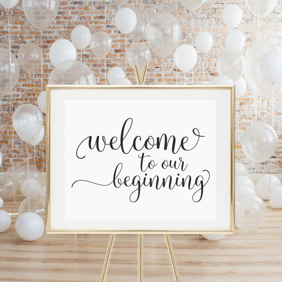 Printable Wedding Sign Welcome To Our Beginning By Luminousprints