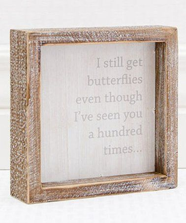 This \'I Still Get Butterflies\' Framed Wall Sign is perfect ...